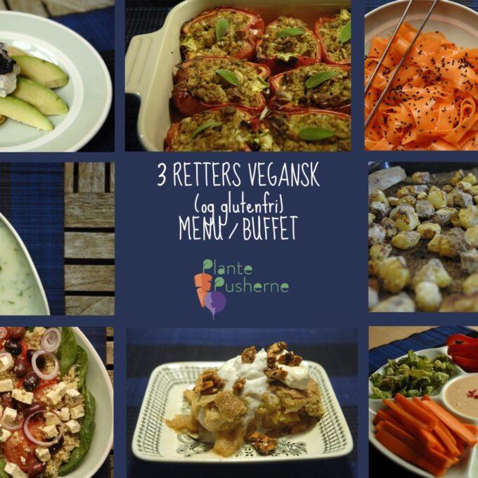 3 retters vegansk (glutenfri) menu – billeder og planlægning